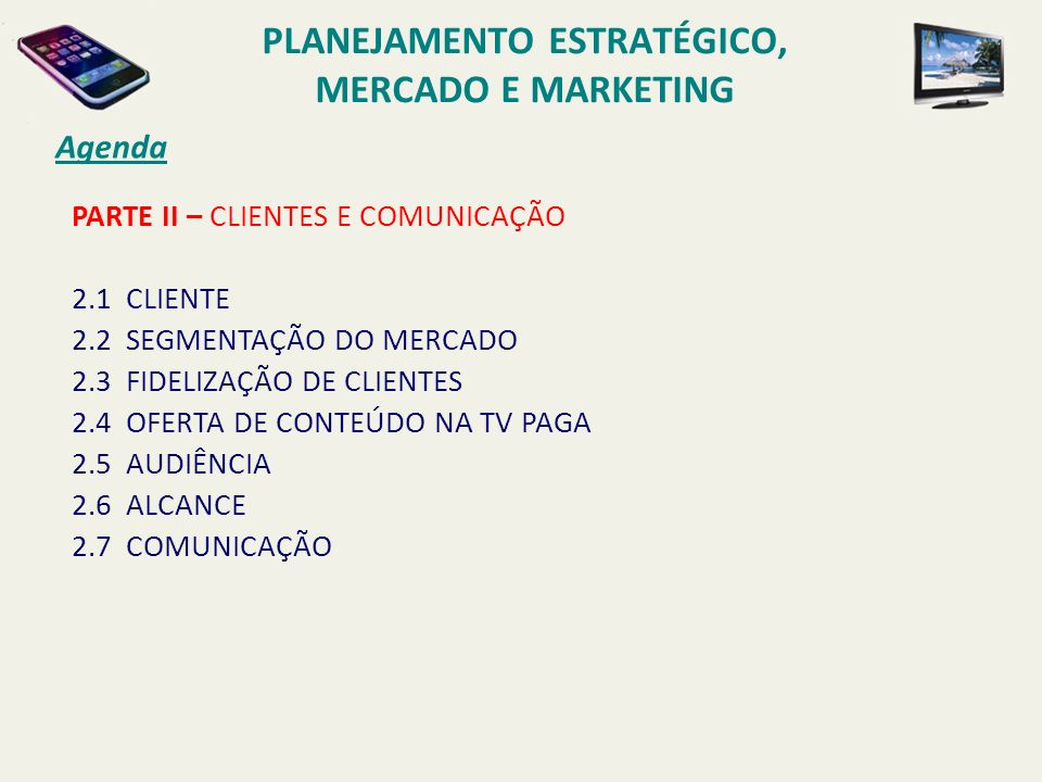 PLANEJAMENTO ESTRATÉGICO, MERCADO E MARKETING