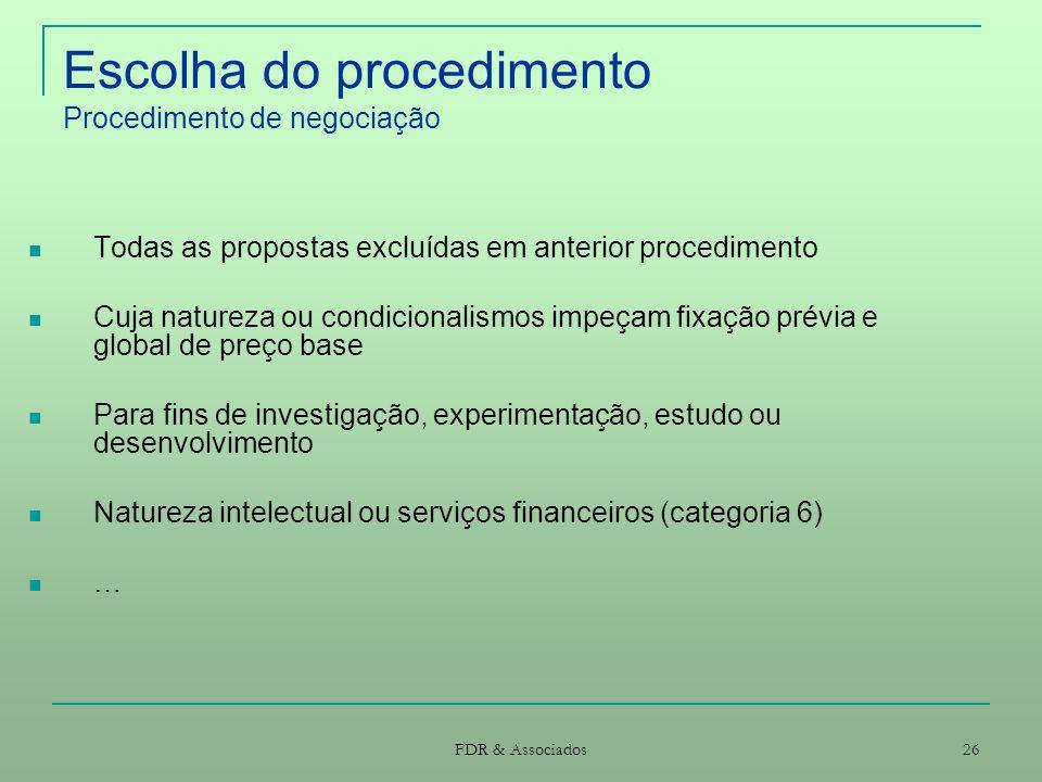 Escolha do procedimento Procedimento de negociação