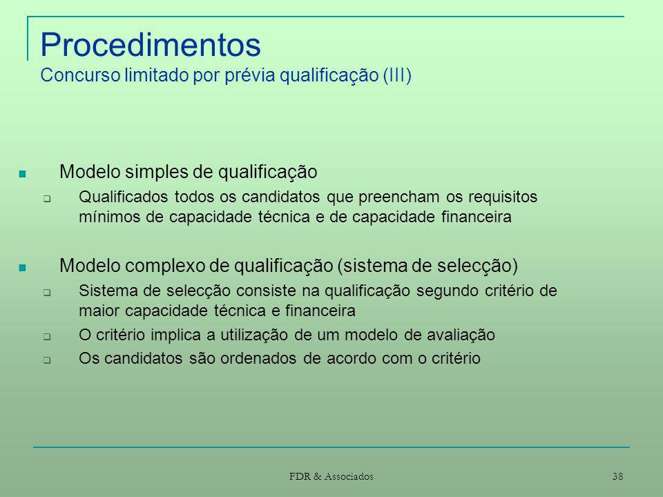 Procedimentos Concurso limitado por prévia qualificação (III)