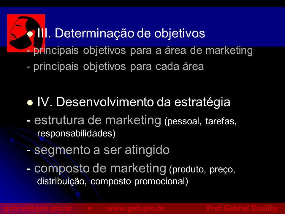 III. Determinação de objetivos