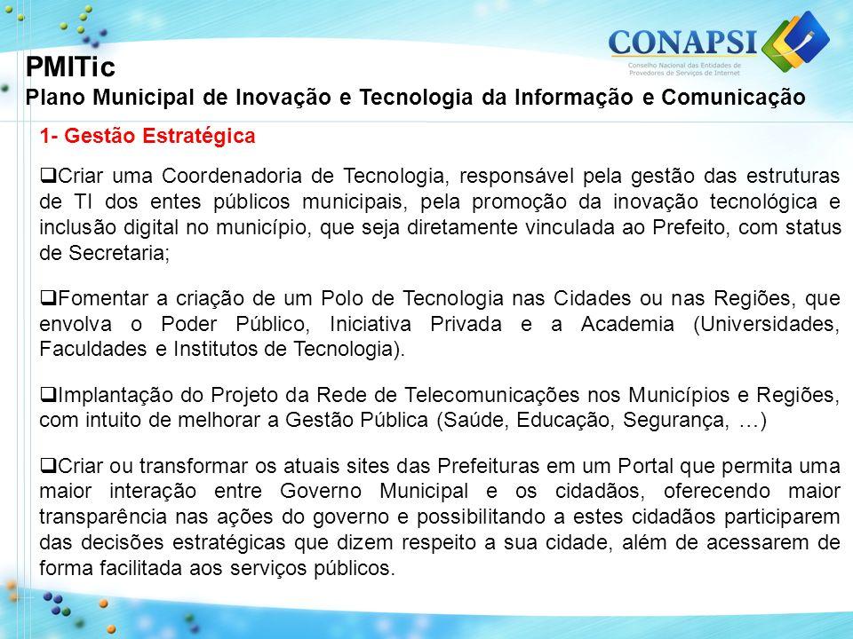 PMITic Plano Municipal de Inovação e Tecnologia da Informação e Comunicação. 1- Gestão Estratégica.