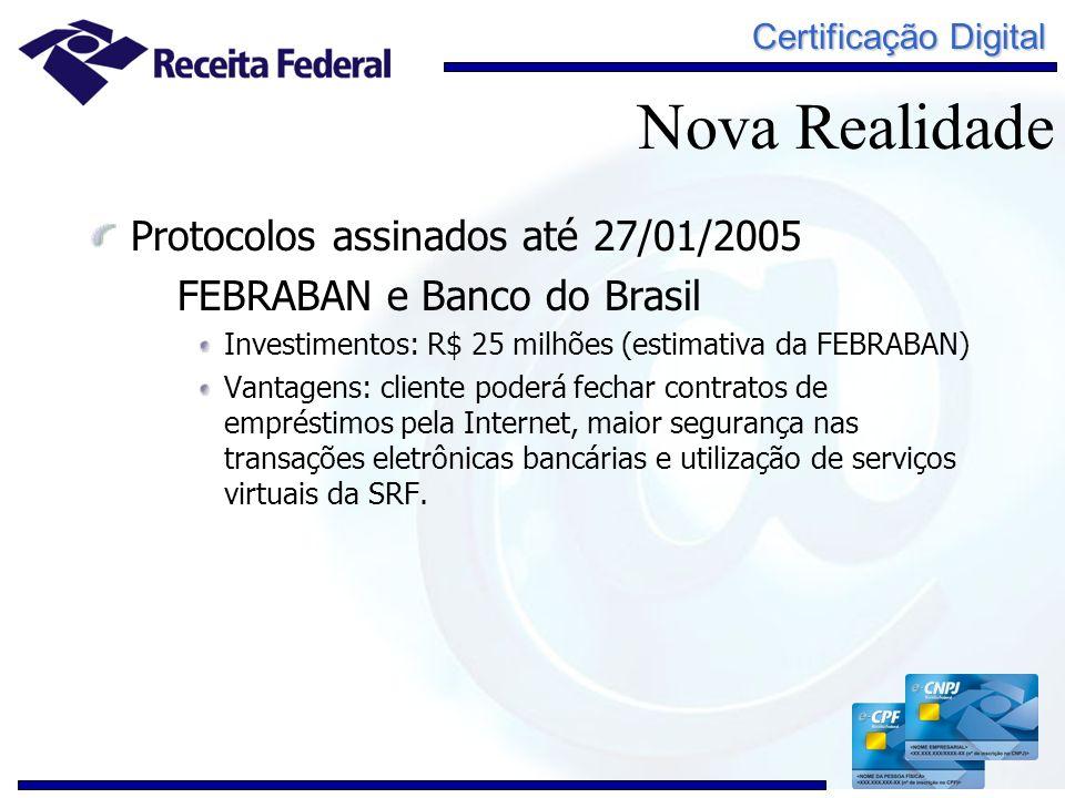 Nova Realidade Protocolos assinados até 27/01/2005