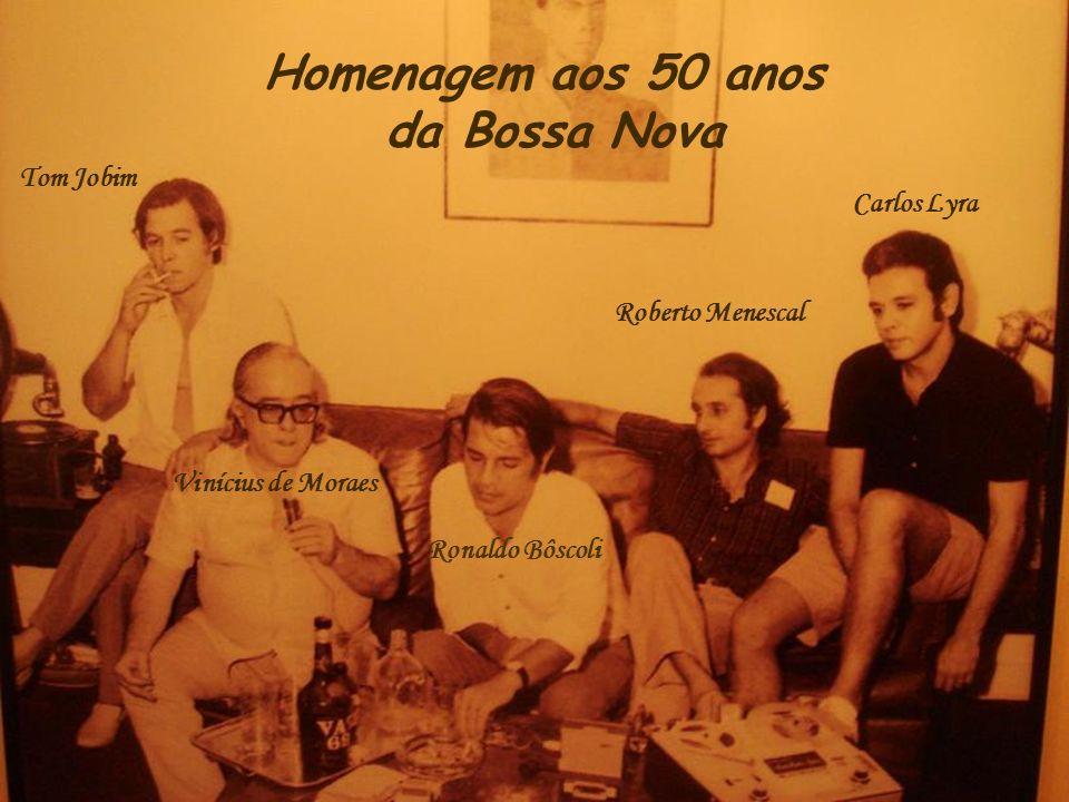 Homenagem aos 50 anos da Bossa Nova