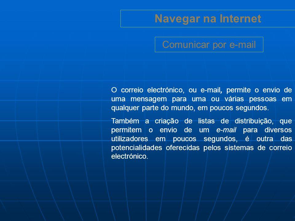 Navegar na Internet Comunicar por e-mail