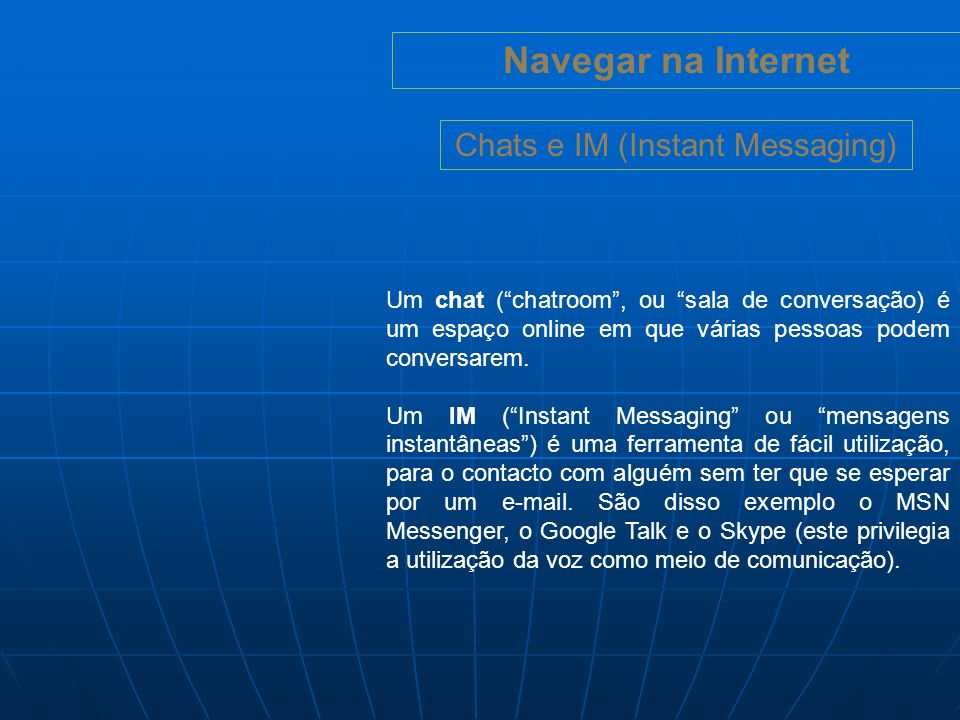 Chats e IM (Instant Messaging)