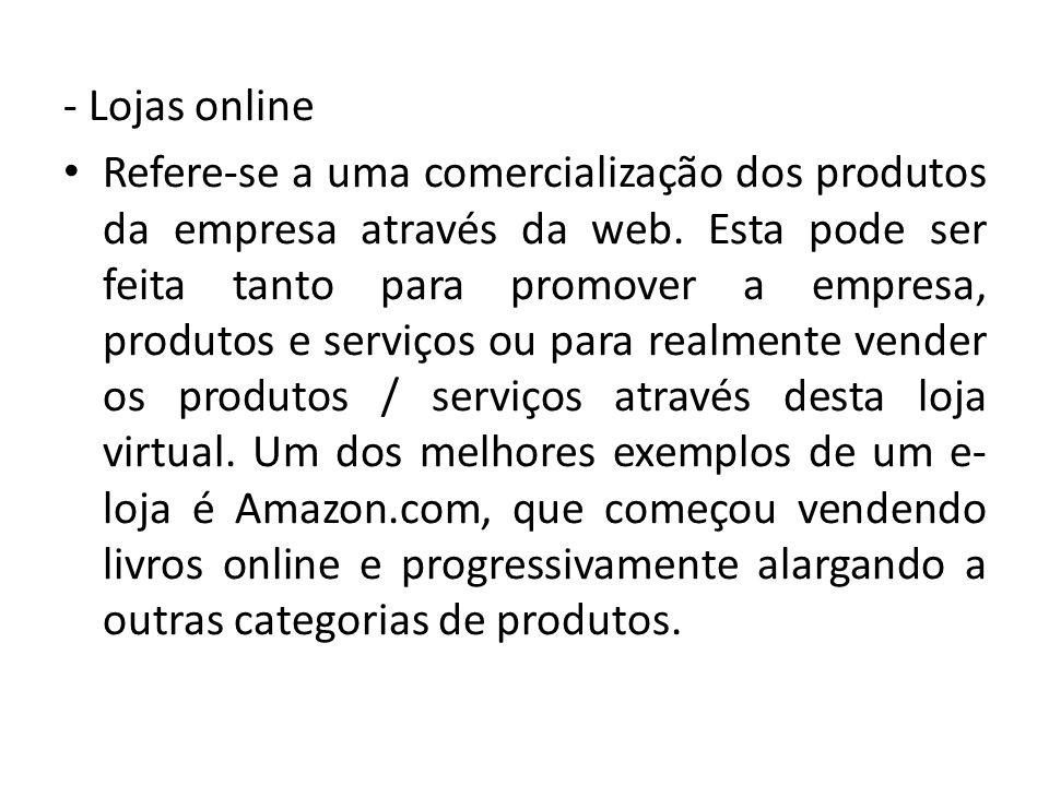 - Lojas online