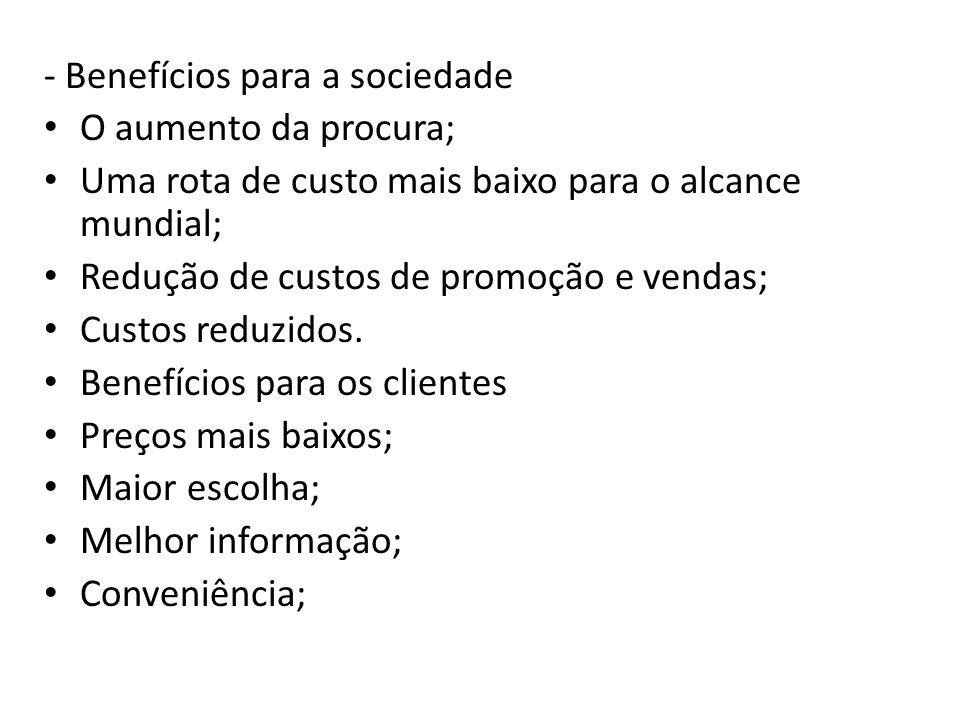 - Benefícios para a sociedade