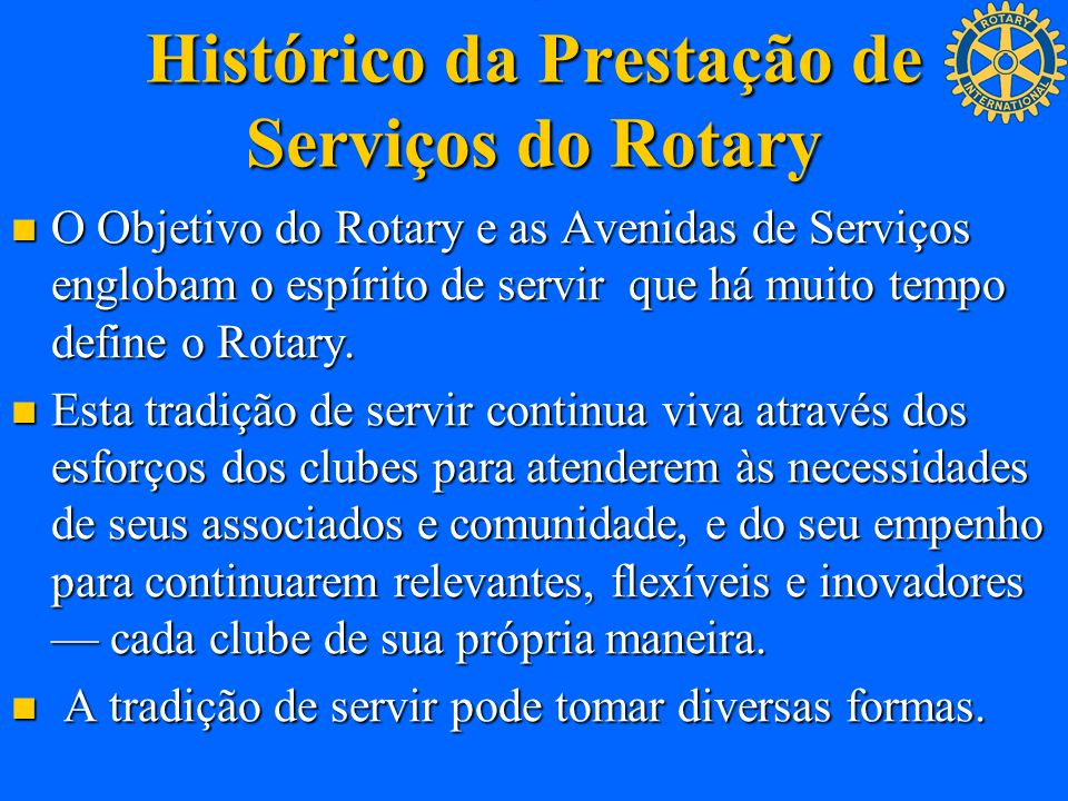 . Histórico da Prestação de Serviços do Rotary