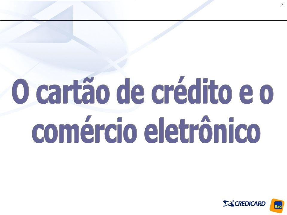 O cartão de crédito e o comércio eletrônico