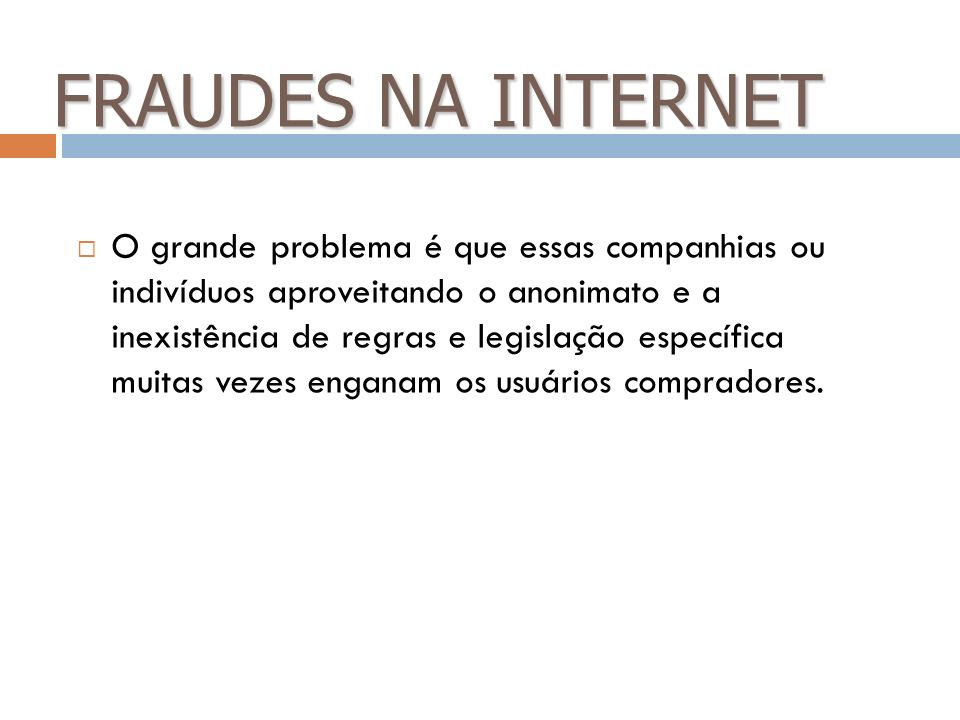 FRAUDES NA INTERNET