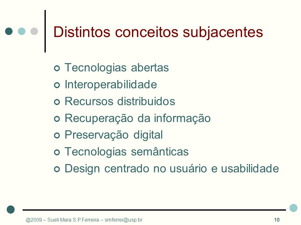 Distintos conceitos subjacentes