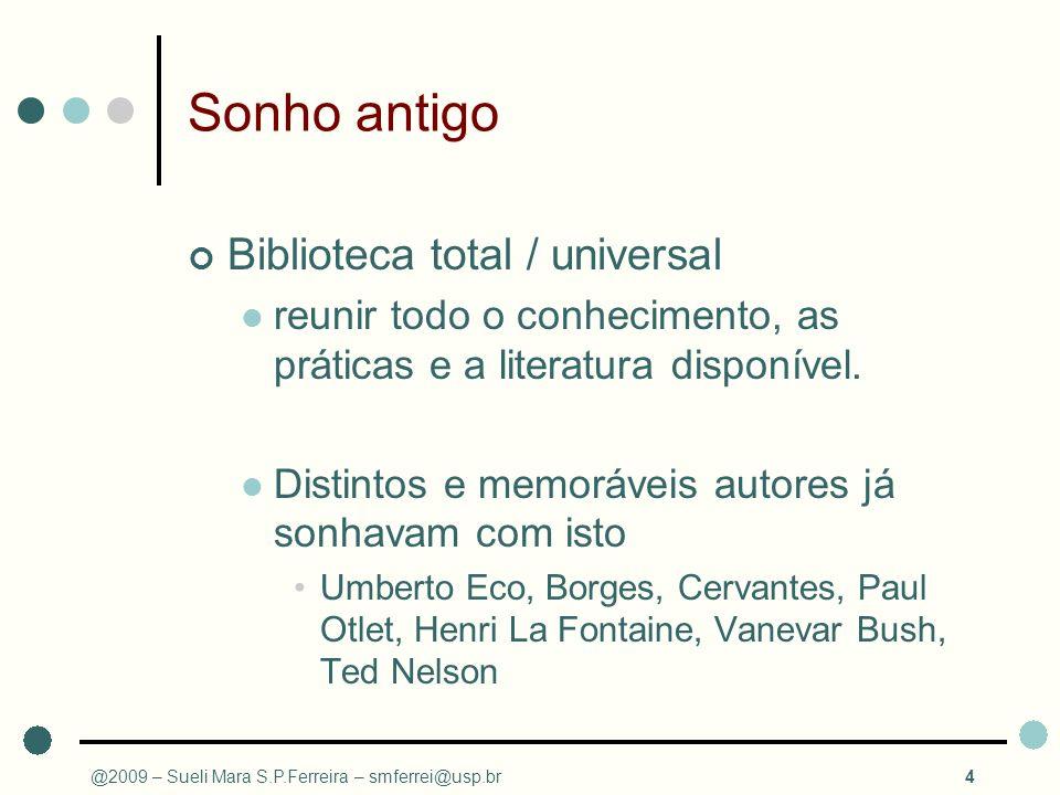 Sonho antigo Biblioteca total / universal