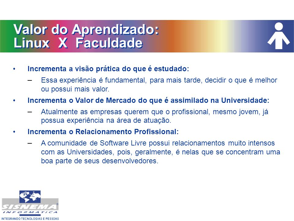 Valor do Aprendizado: Linux X Faculdade