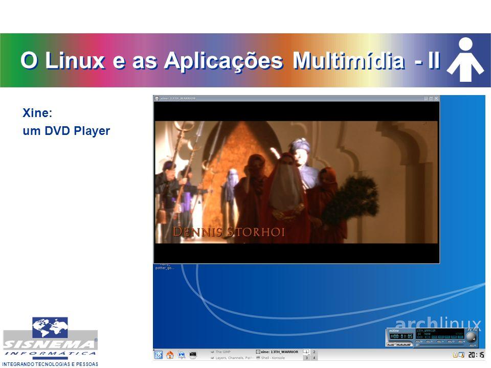 O Linux e as Aplicações Multimídia - II