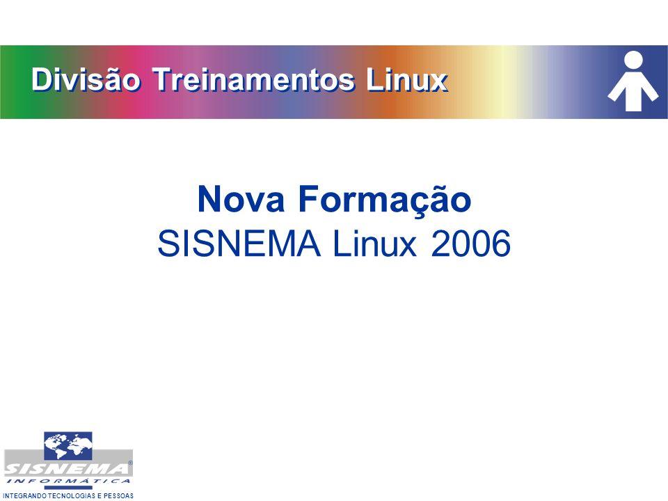 Nova Formação SISNEMA Linux 2006