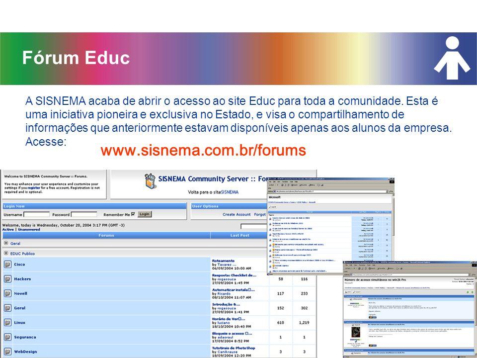 Fórum Educ www.sisnema.com.br/forums