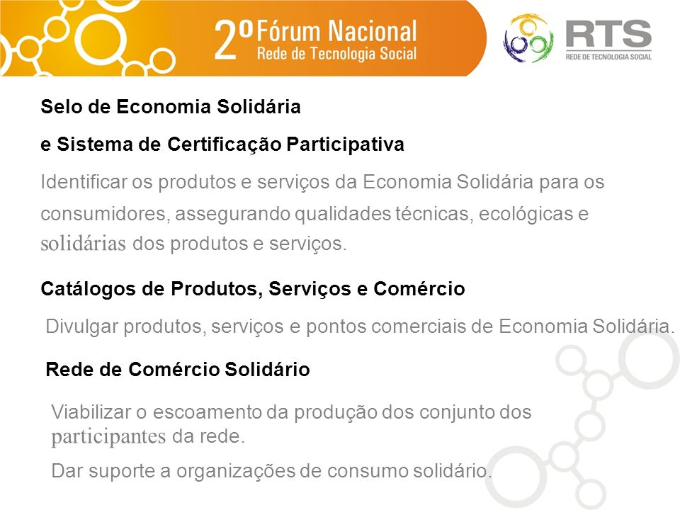 solidárias dos produtos e serviços.