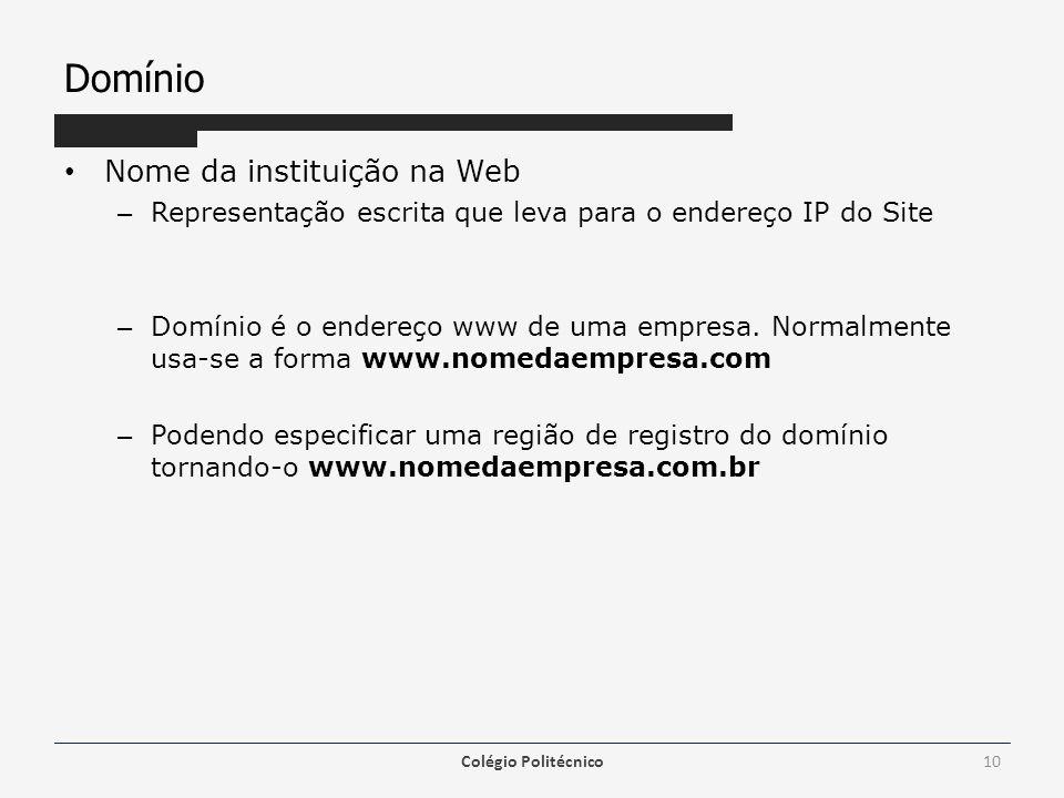 Domínio Nome da instituição na Web