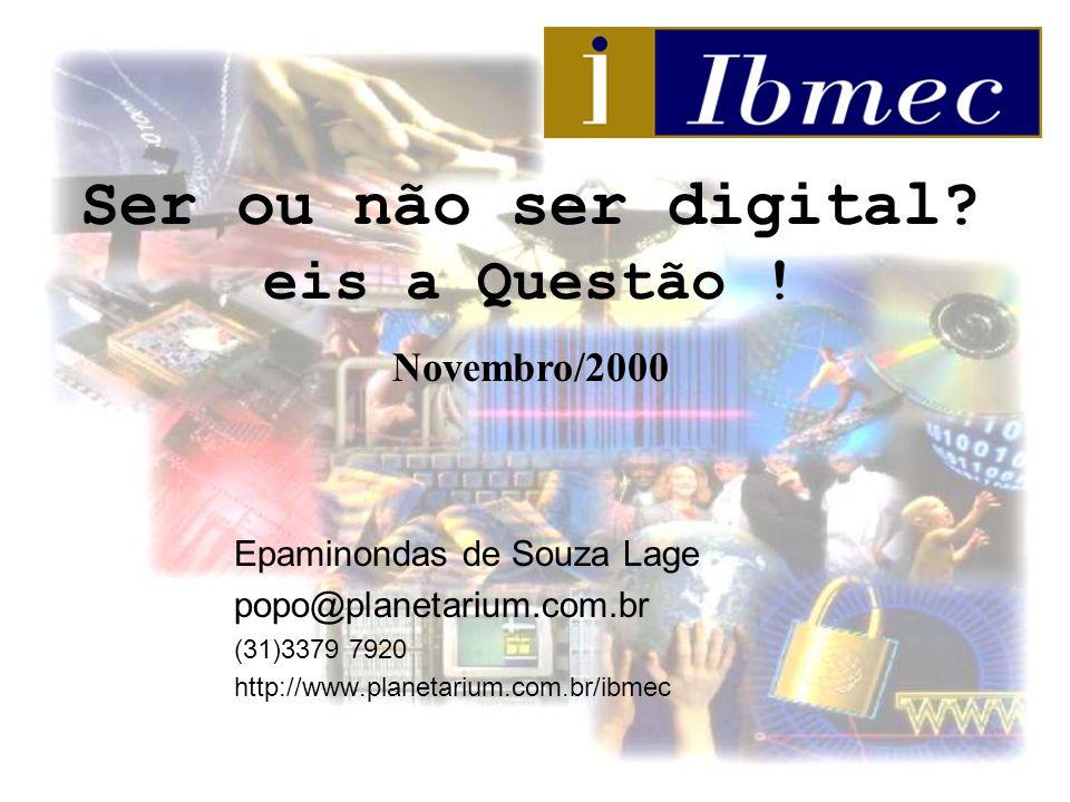 Ser ou não ser digital eis a Questão !