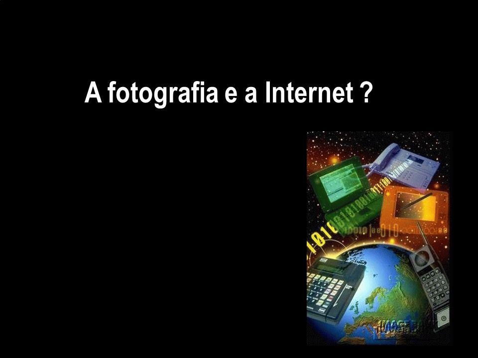 A fotografia e a Internet