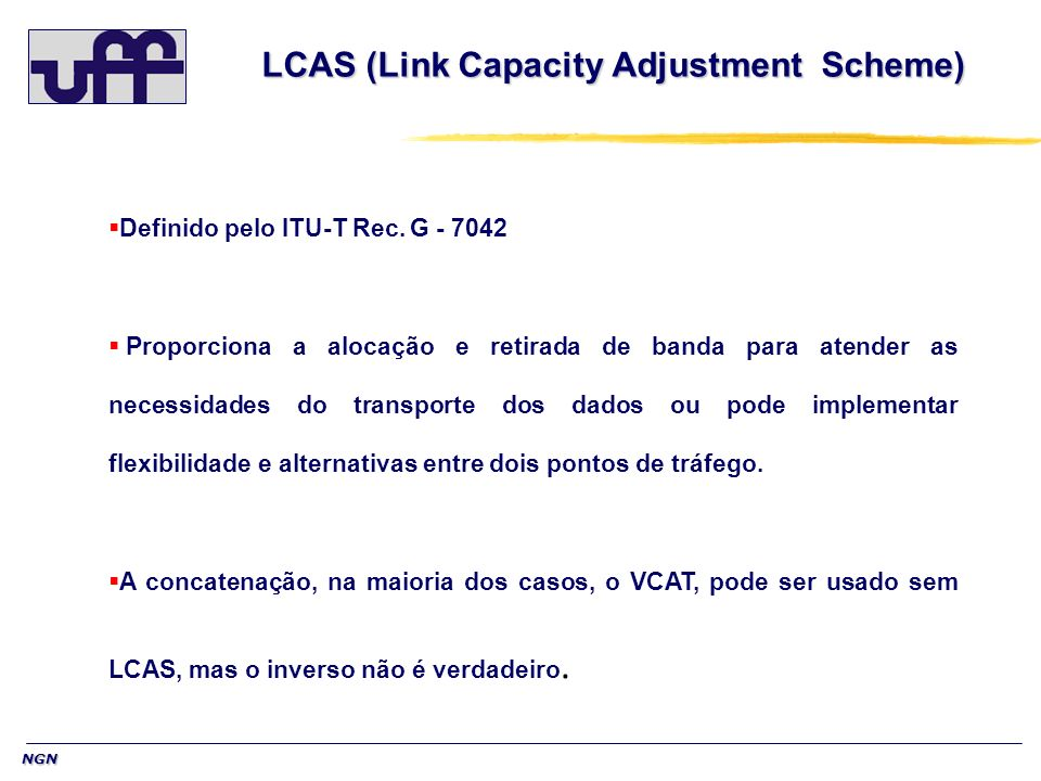 LCAS (Link Capacity Adjustment Scheme)