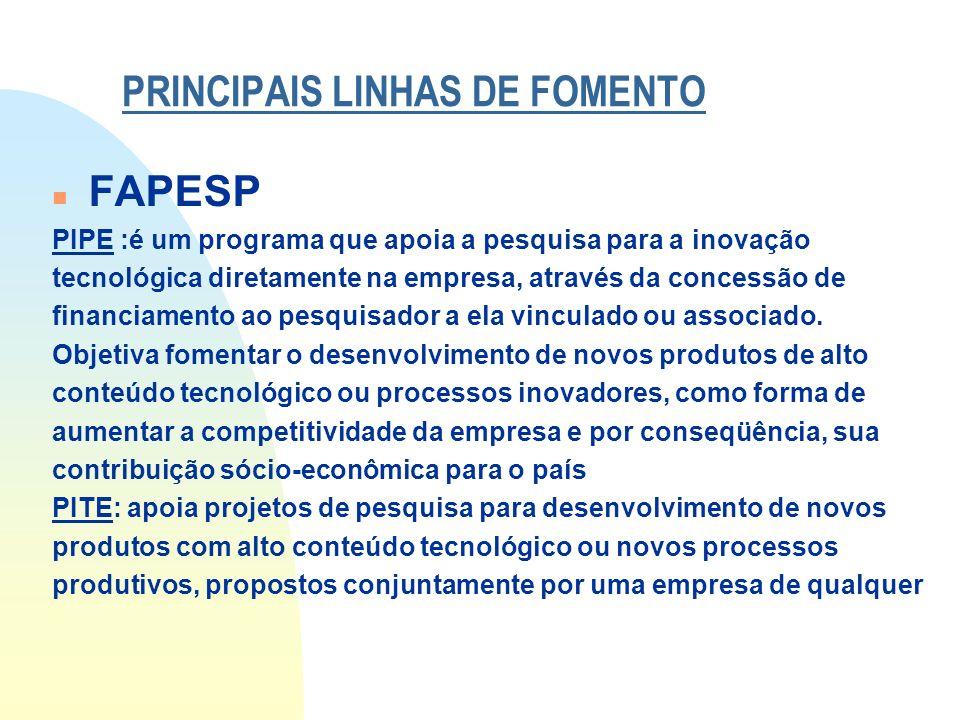 PRINCIPAIS LINHAS DE FOMENTO
