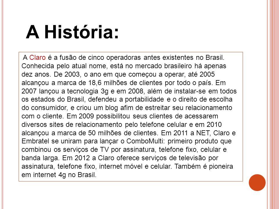 A História: