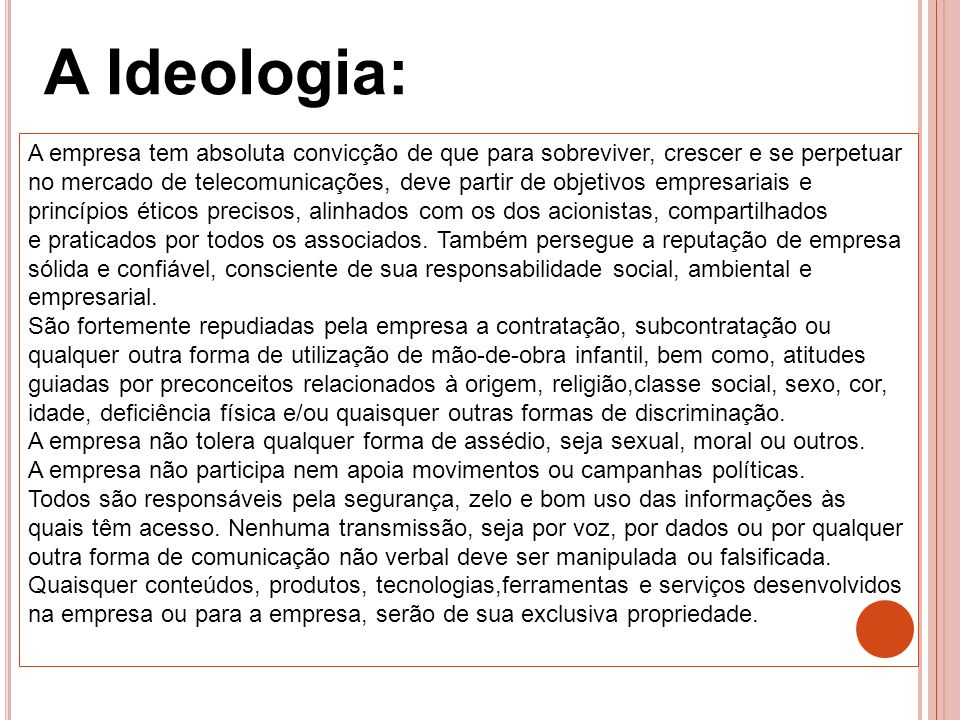 A Ideologia: