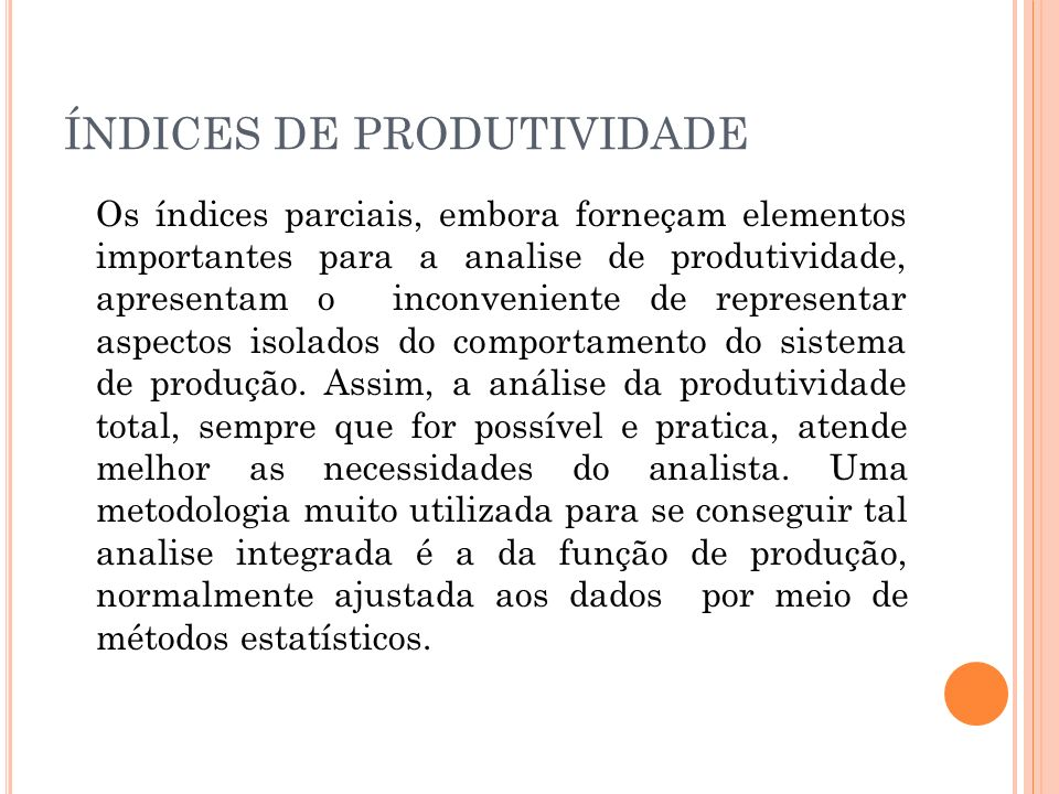 ÍNDICES DE PRODUTIVIDADE