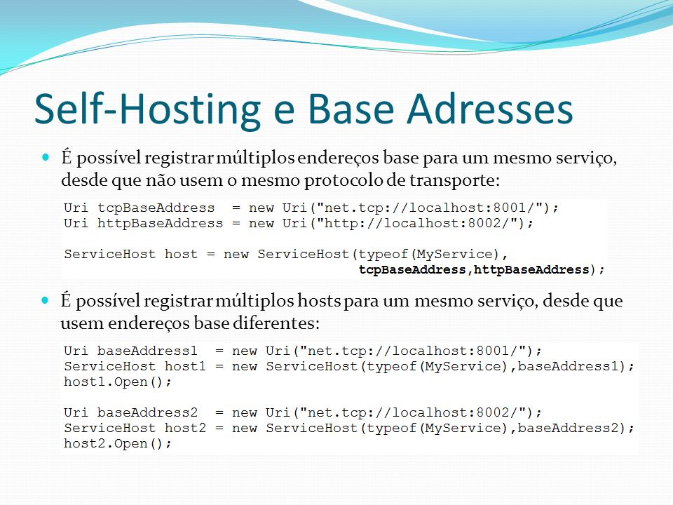 Self-Hosting e Base Adresses