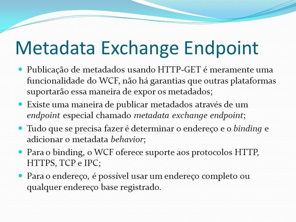 Metadata Exchange Endpoint