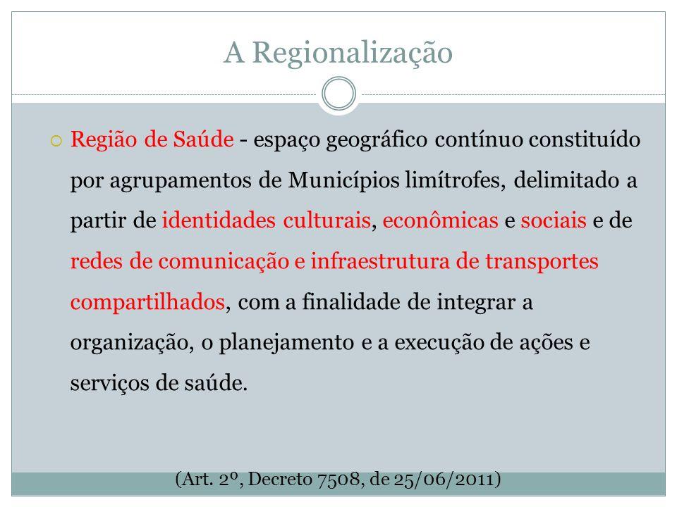 A Regionalização