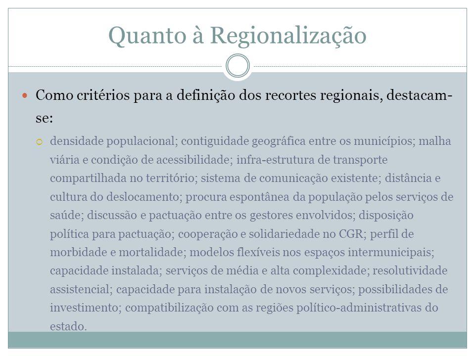 Quanto à Regionalização