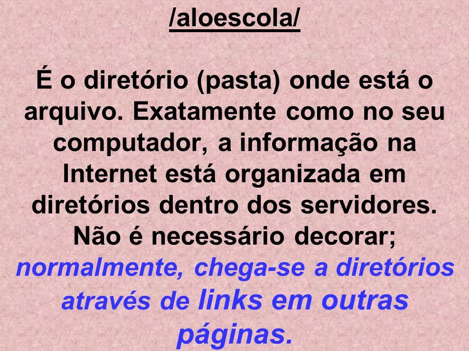 /aloescola/ É o diretório (pasta) onde está o arquivo