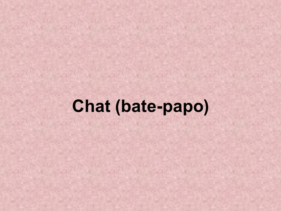 Chat (bate-papo)