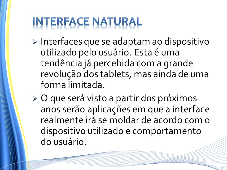 Interface natural