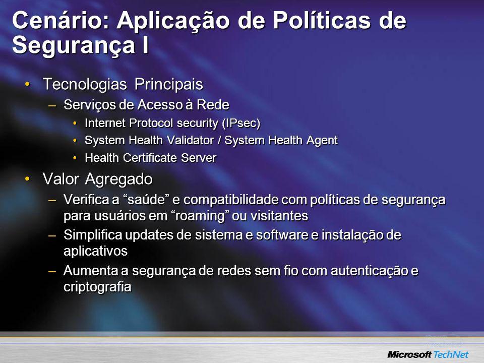 Cenário: Aplicação de Políticas de Segurança I