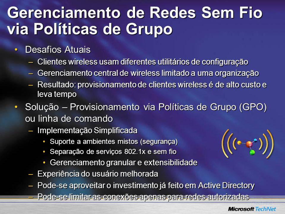 Gerenciamento de Redes Sem Fio via Políticas de Grupo