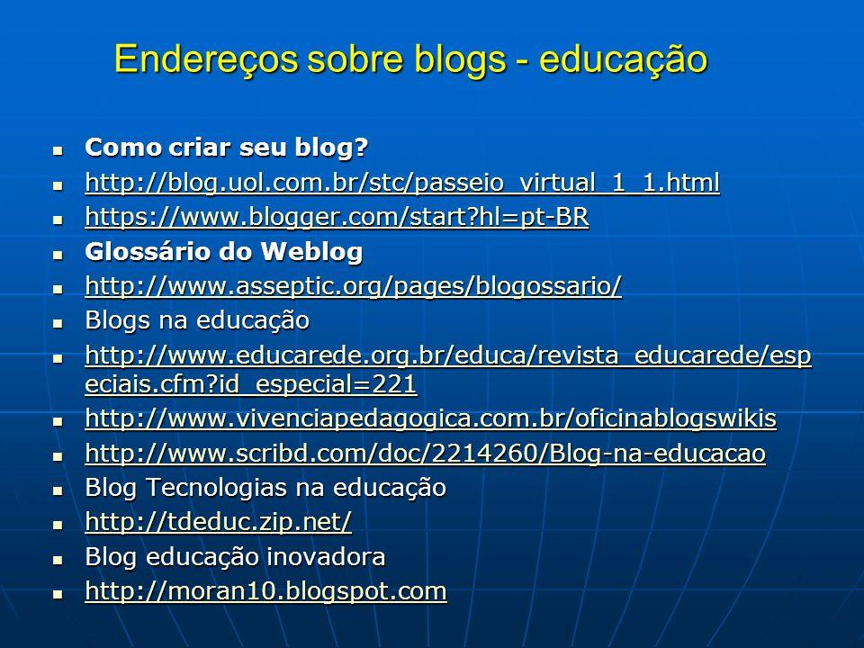 Endereços sobre blogs - educação