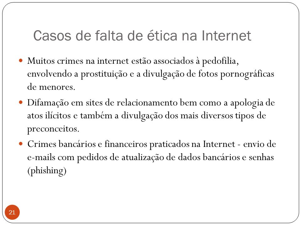 Casos de falta de ética na Internet