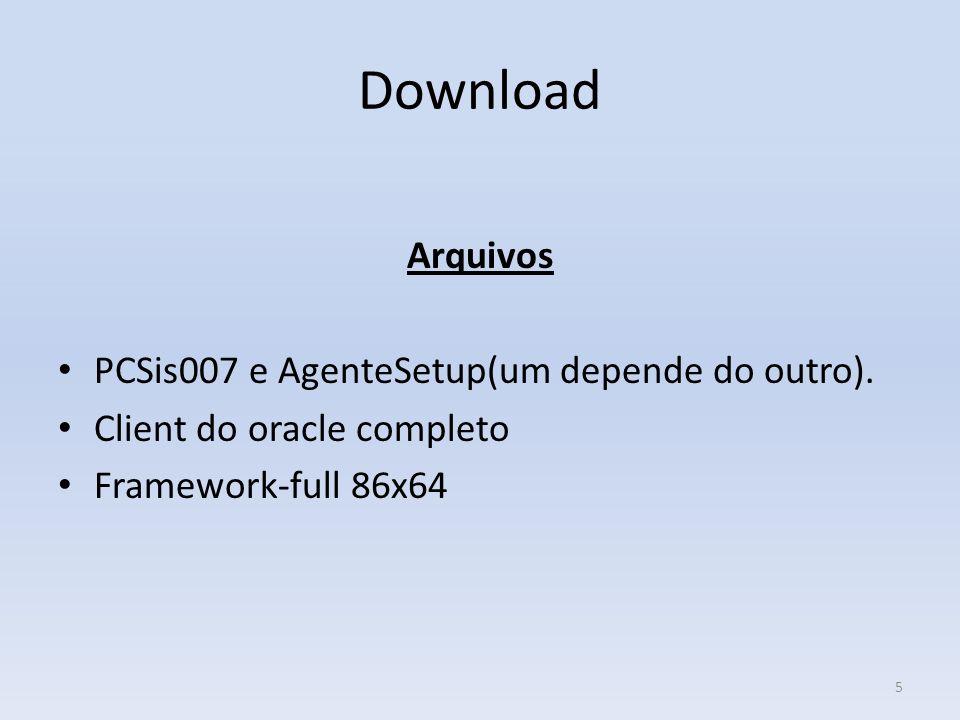 Download Arquivos PCSis007 e AgenteSetup(um depende do outro).