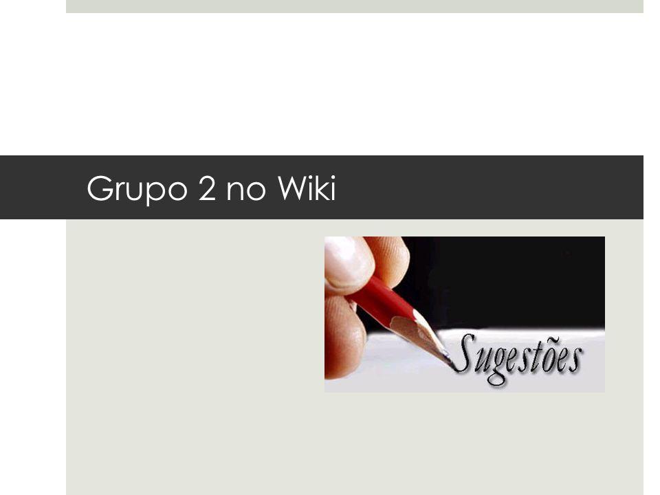 Grupo 2 no Wiki Grupo 2 no Wiki da Disciplina