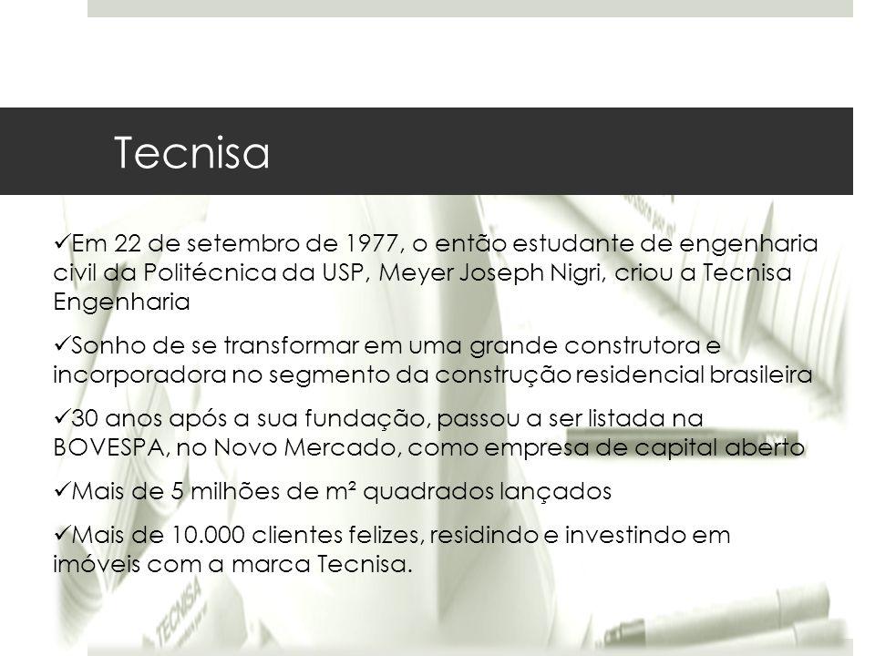 Tecnisa Em 22 de setembro de 1977, o então estudante de engenharia civil da Politécnica da USP, Meyer Joseph Nigri, criou a Tecnisa Engenharia.