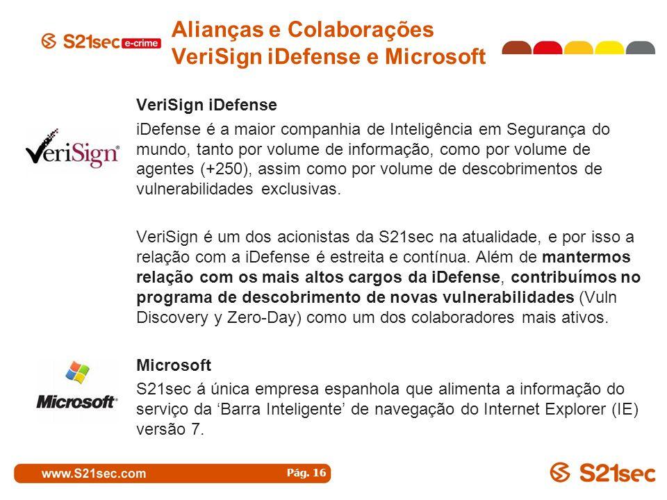 Alianças e Colaborações VeriSign iDefense e Microsoft