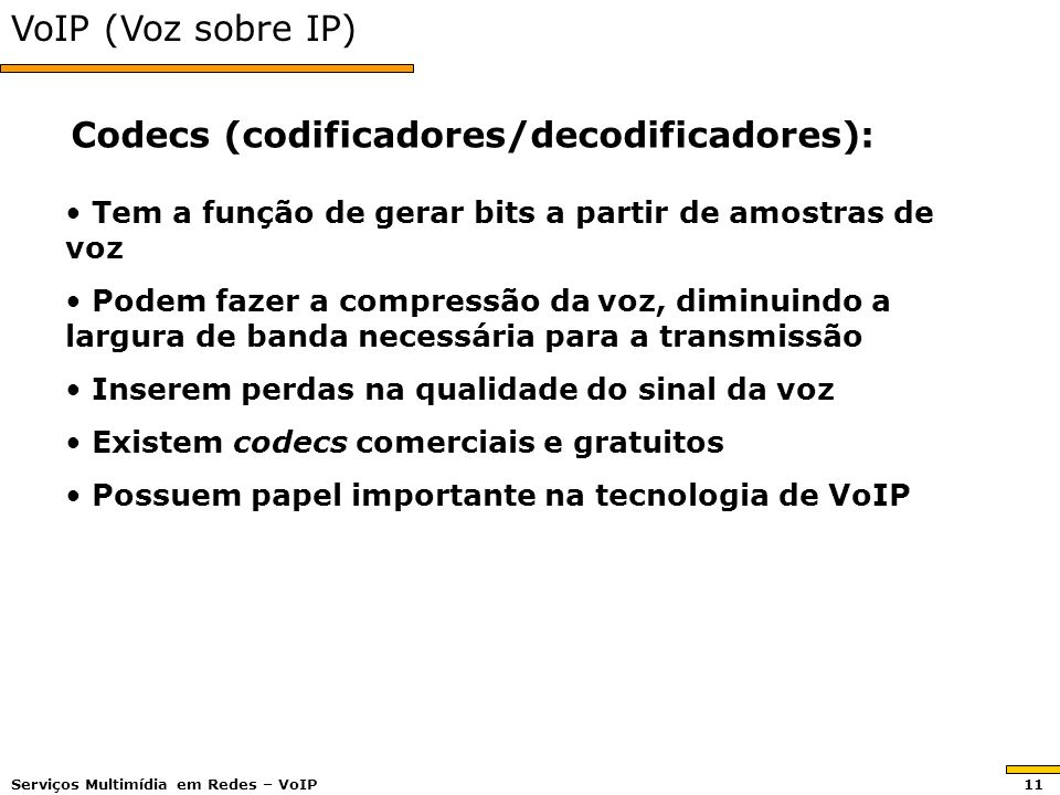 Codecs (codificadores/decodificadores):