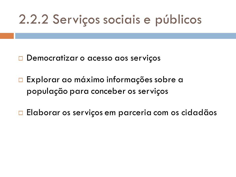 2.2.2 Serviços sociais e públicos