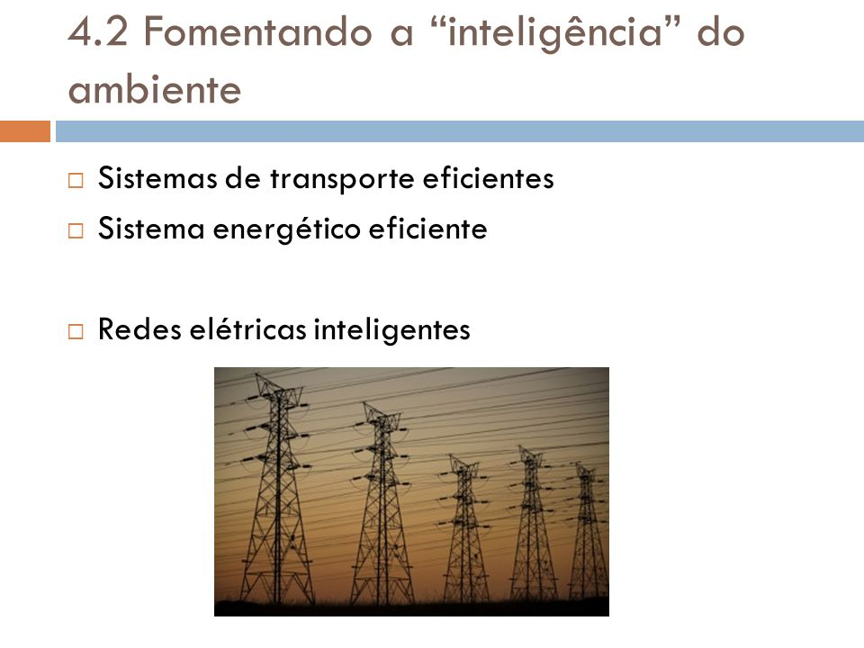4.2 Fomentando a inteligência do ambiente