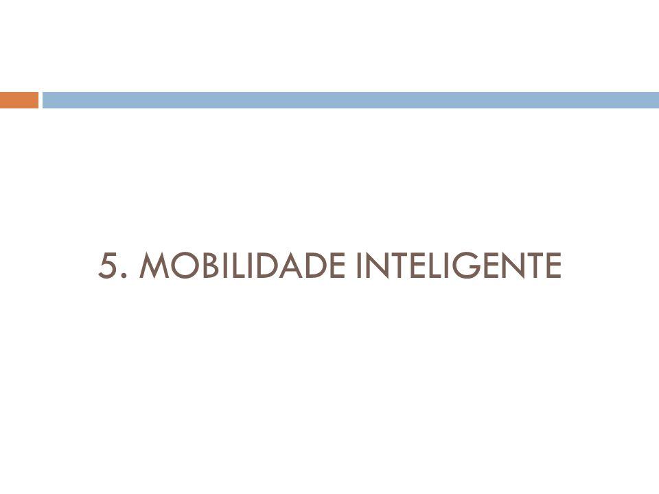 5. MOBILIDADE INTELIGENTE