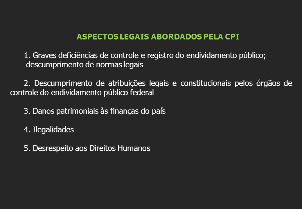 ASPECTOS LEGAIS ABORDADOS PELA CPI