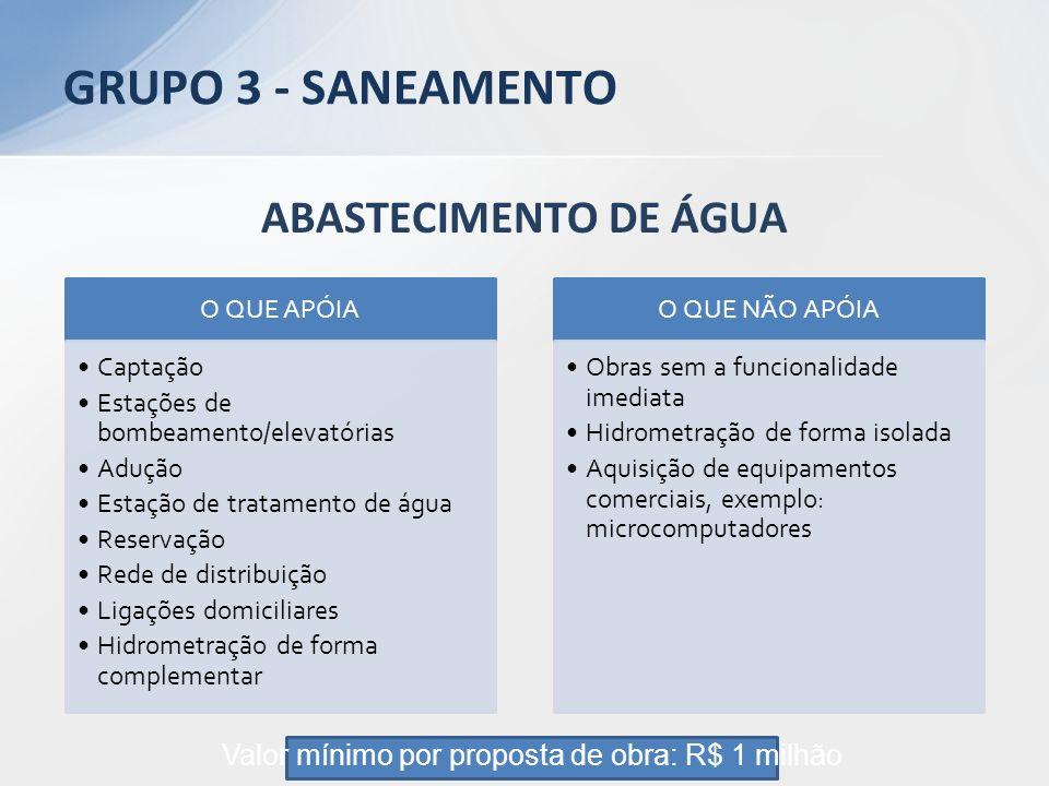 Valor mínimo por proposta de obra: R$ 1 milhão
